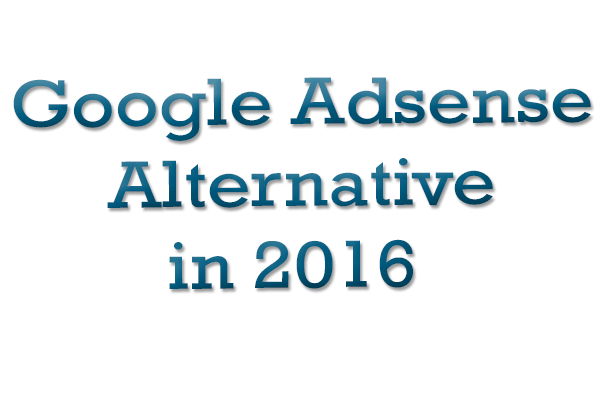best adsense alternative 2016
