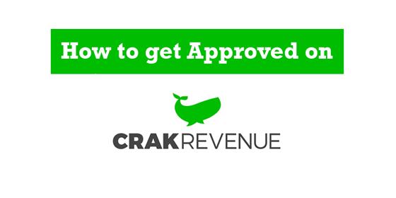 how to get approved crakrevenue