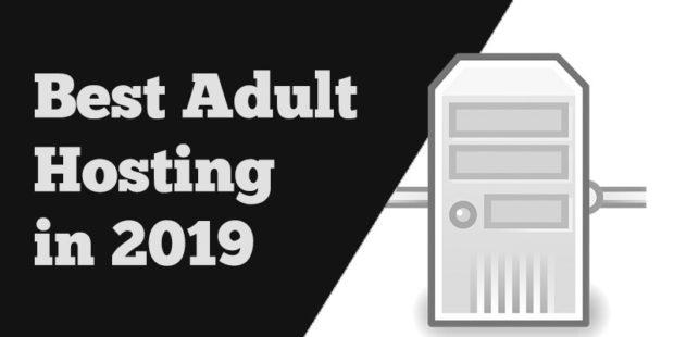 best adult hosting 2019 porn site