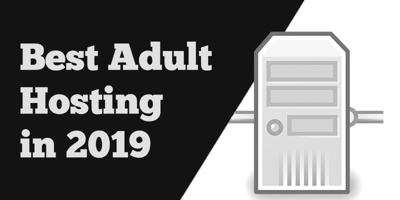 Best Adult Hosting In 2020 Best Porn Site Hosting Onlineadrian